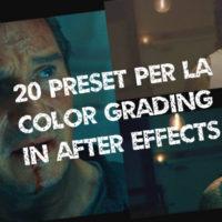20 Preset gratuti per la Color Grading in After Effects